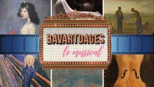 Bav[art]dages - La comédie musicale