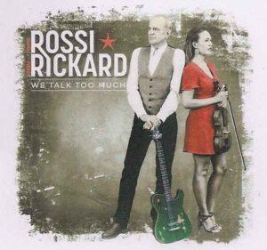 Rossi et Rickard