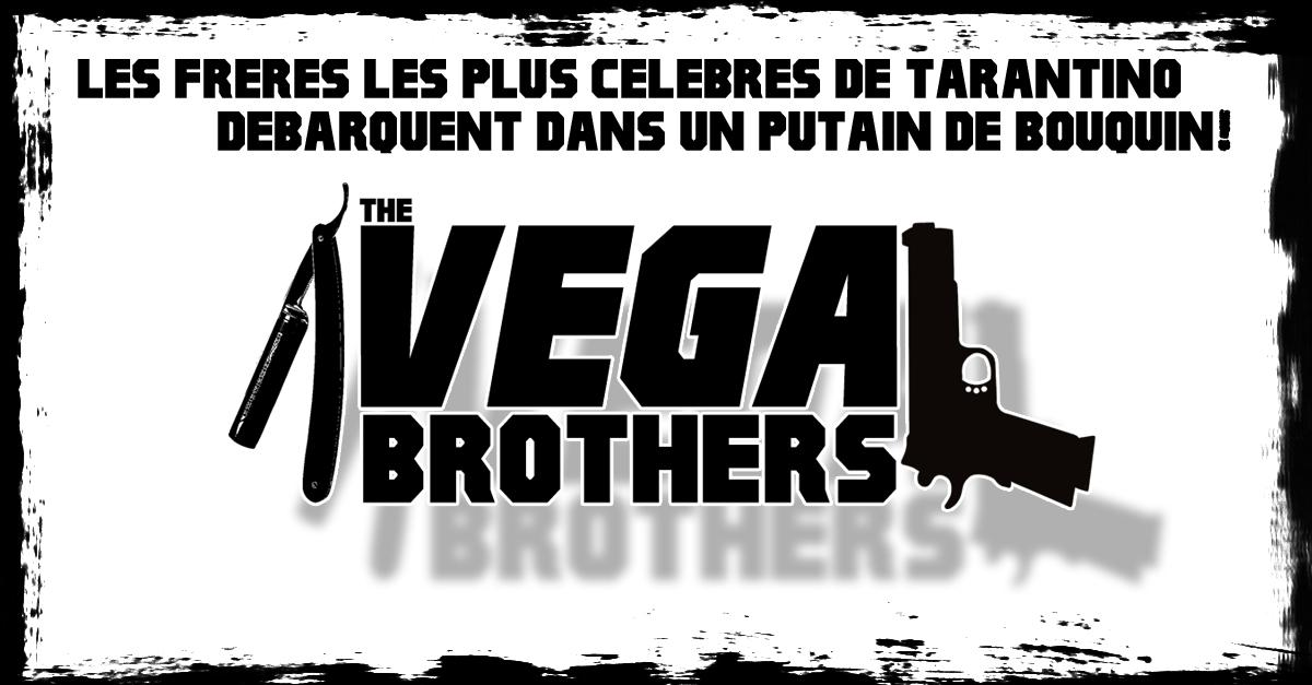 The VEGA BROTHERS