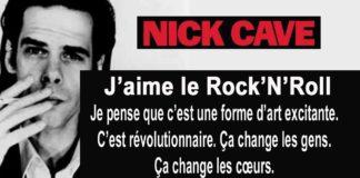 nick cave citation j'aime le rock