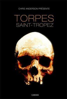 Torpes histoire de St Tropez