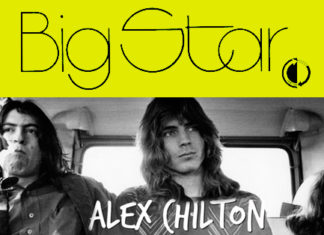 Alex Chilton Big Star