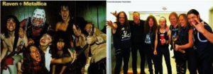 Deux photos du groupe Raven avec Metallica