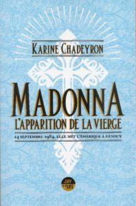 Madonna Karine Chadeyron - l'apparition de la Vierge