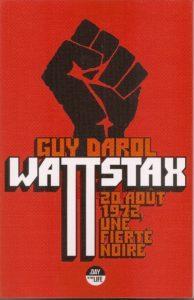 Wattstax par Guy Darol