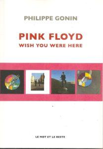 Pink Floyd - Wish You Were Here par Philippe Gonin