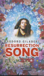 Resurrection Song - Teodoro Gilabert - Bob Marley