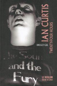 Ian Curtis - Twenty Four Hours de Diego Gil