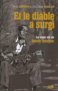 robert johnson Et Le Diable Surgi